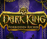 Dark King: Forbidden Riches Video Slot