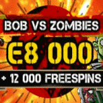 Bob vs. Zombies = €8,000 + 12,000 Free Spins