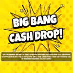 A Big Bang Cash Drop joins the Chelsea Palace