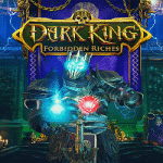 Dark King: Forbidden Riches - 8th October (2020)