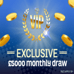 Exclusive £5000 Monthly Draw at Spin And Win