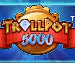 Trollpot 5000 Video Slot